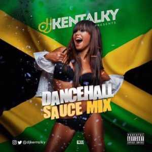 DJ Kentalky - Dancehall Sauce Mix